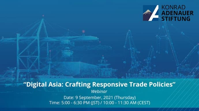 Digital Asia: Crafting Responsive Trade Policies Conference 2021
